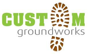 Custom Groundworks