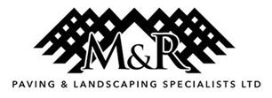 M & R Paving  & Landscaping Specialists Limited