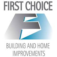 First Choice Building & Home Improvements Limited