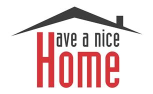 Have A Nice Home