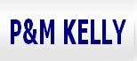 P & M Kelly