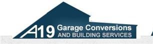 A19 Garage Conversions and Building Services