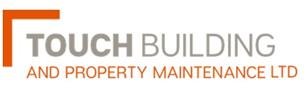 Touch Building and Property Maintenance Ltd