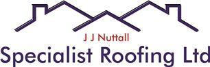 J J Nuttall Specialist Roofing Ltd