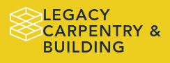 Legacy Carpentry & Building