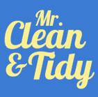 Mr Clean and Tidy