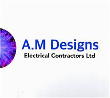 A M Designs Electrical Contractors Ltd