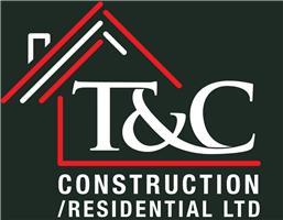 T&C Construction/Residential Ltd