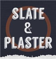 Slate & Plaster