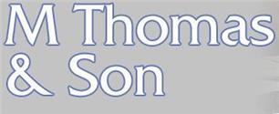 M Thomas & Son