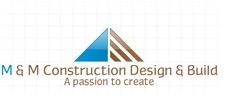 M & M Construction Design & Build Ltd